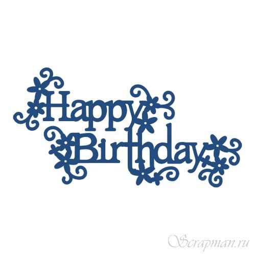 "Нож ""Happy Birthday with Embellishments"" от Tattered Lace от магазина ScrapMan.ru"